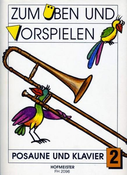 Zum Üben und Vorspielen Heft 2 Posaune und Klavier