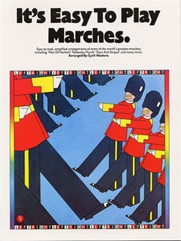 It's Easy To Play Marches arr.Cyril Watters