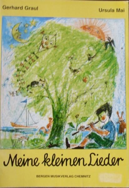 Meine kleinen Lieder Gerhard Graul