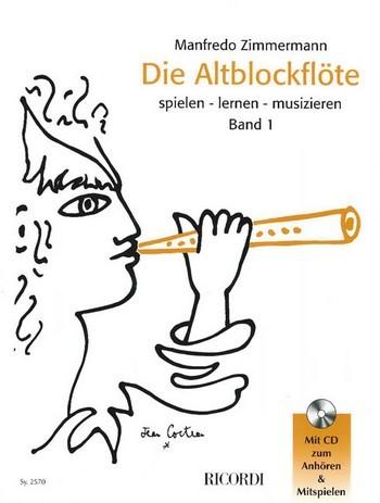 Die Altblockflöte Band 1 von Manfredo Zimmermann