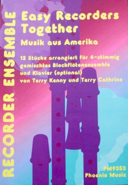 Easy Recorder Together Musik aus Amerika Recorder Ensemble