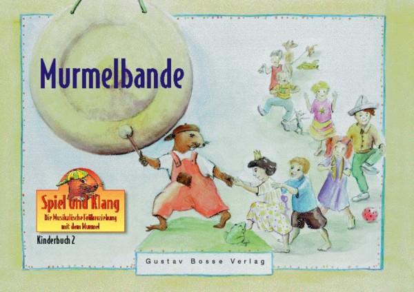 Murmelbande Kinderbuch 2