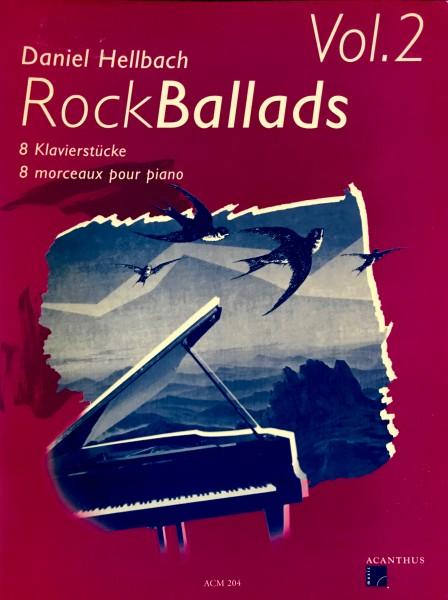 Rock Ballads Vol.2 von Daniel Hellbach 8 Klavierstücke