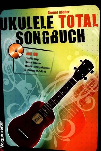 Ukulele Total Songbook Das Songbuch Gernot Rödder