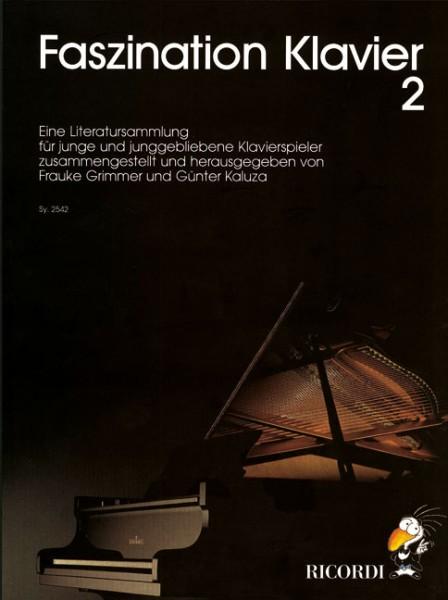 Faszination Klavier Band 2 von Frauke Grimmer und Günter Kaluza
