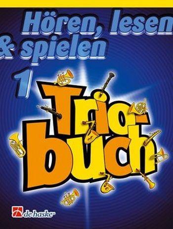 Hören,lesen&spielen Triobuch Band 1 Horn