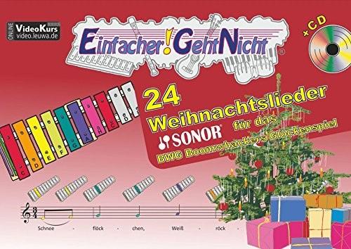 Einfacher!-Geht-Nicht: 24 Weihnachtslieder für das SONOR BWG Boomwhackers Glockenspiel mit CD: