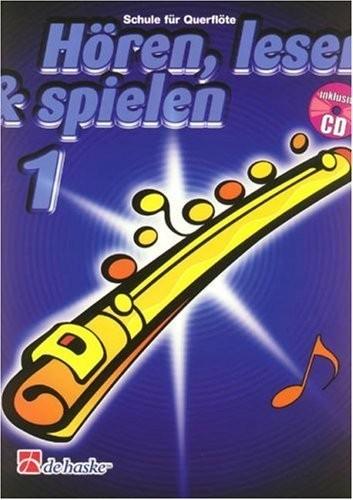 Hören, lesen & spielen, Schule für Querflöte, m. Audio-CD Band 1