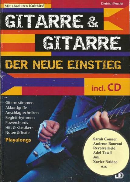 Gitarre & Gitarre - der neue Einstieg (incl. CD)