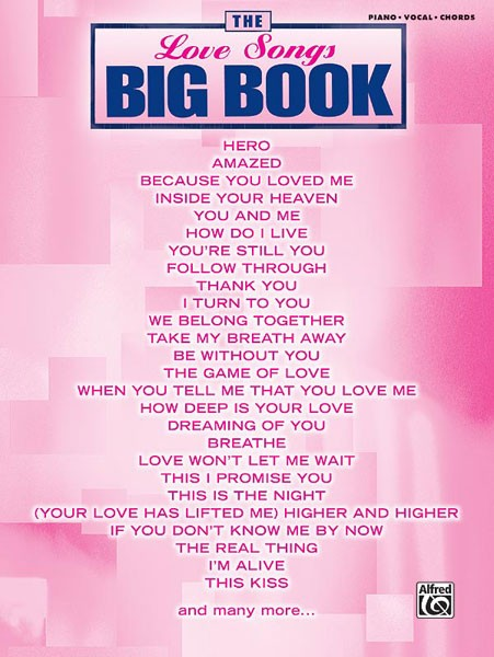 The Love Songs Big Book Klavier, Gesang & Gitarre