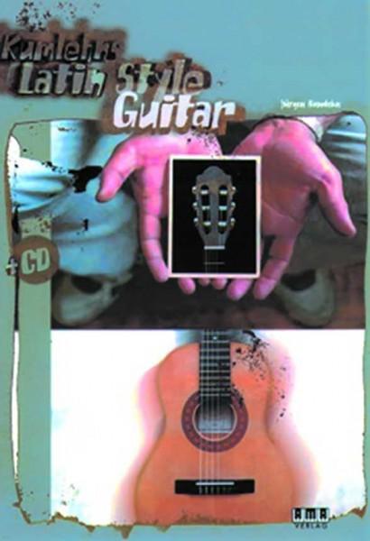 Latin Style Guitar von Jürgen Kuhmlehn