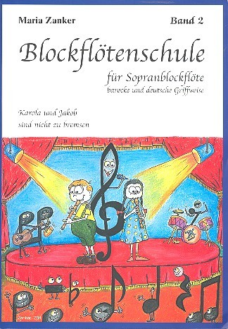 Blockflötenschule für Sopranflöte Band 2 von Maria Zanker