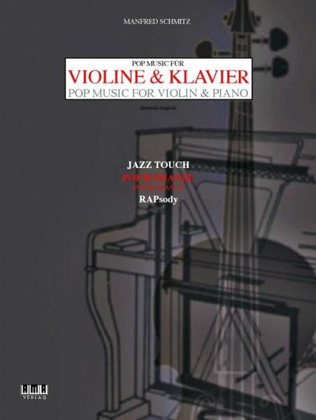 Pop Music für Violine & Klavier Manfred Schmitz
