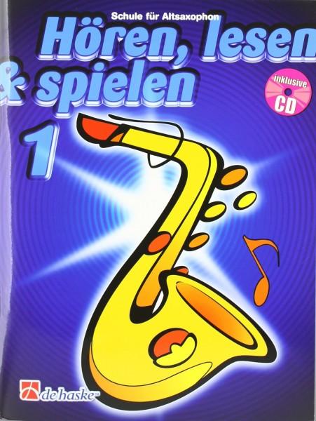 Hören, lesen & spielen, Band 1 Schule für Altsaxophon, m. Audio-CD