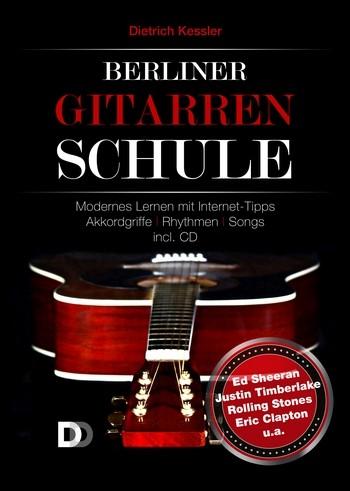 Berliner Gitarrenschule incl. CD von Dietrich Kessler