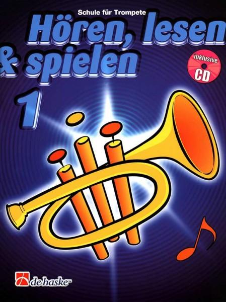 Hören, lesen&spielen Trompete Band 1