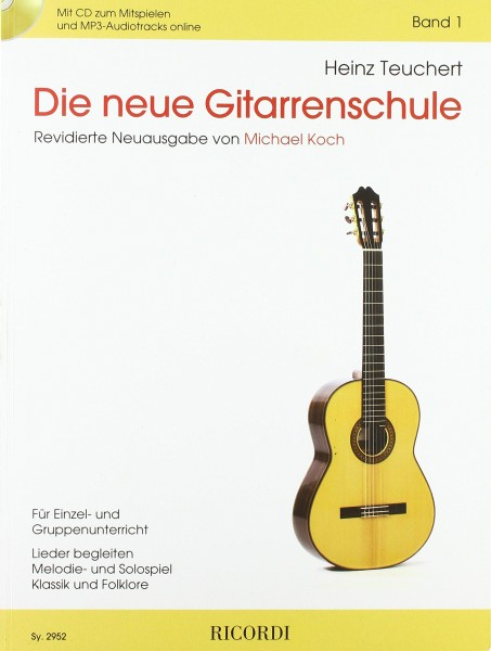 Die neue Gitarrenschule Band 1 mit CD Heinz Teuchert