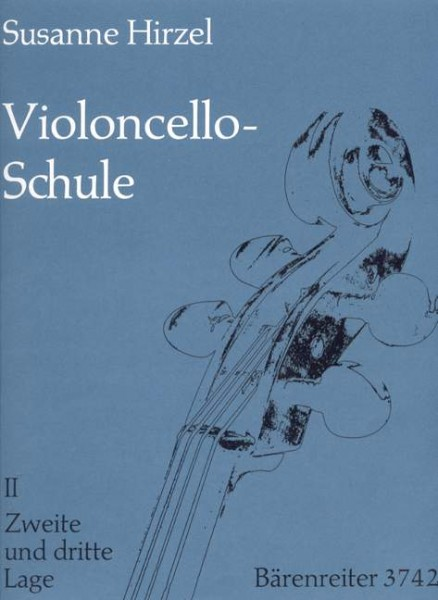 Violoncello-Schule Heft 2 Susanne Hirzel