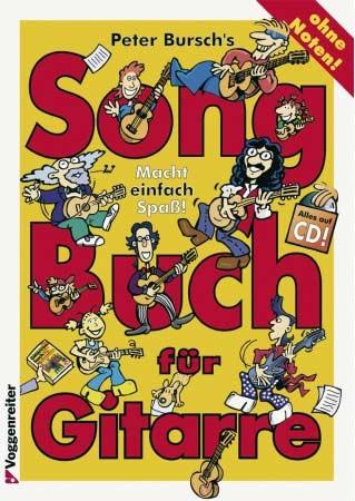 Songbuch für Gitarre ohne Noten von Peter Bursch