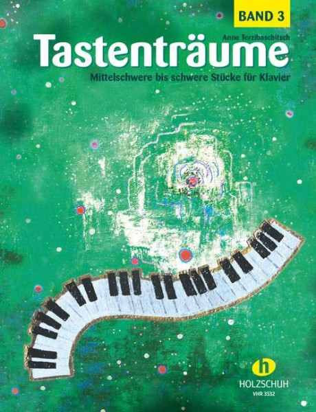 Tastenträume Band 3 von Anne Terzibaschitsch Mittelschwere bis schwere Stücke für Klavier