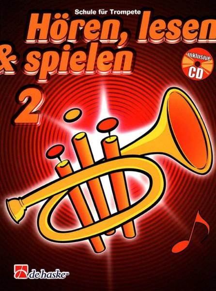 Hören, lesen&spielen Trompete Band 2