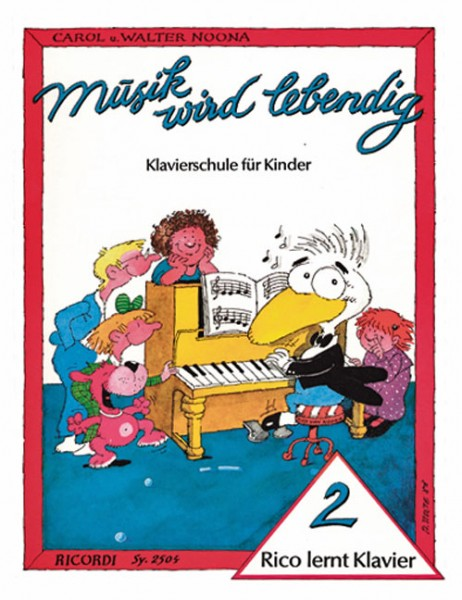 Rico lernt Klavier 2 Musik wird lebendig Walter Noona, Carol Noona