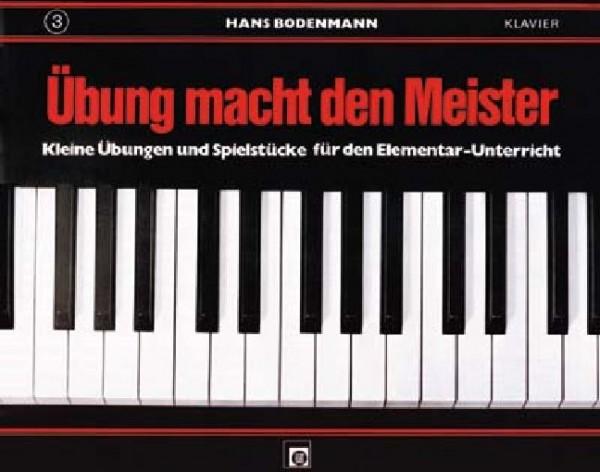 Übung macht den Meister Heft 3 von Hans Bodenmann