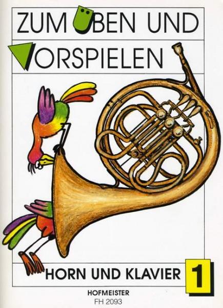 Zum Üben und Vorspielen Heft 1 Horn und Klavier
