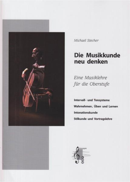 Die Musikkunde neu denken, m. 2 Audio-CDs