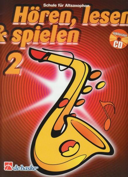 Hören, lesen & spielen, Band 2 Schule für Altsaxophon, m. Audio-CD