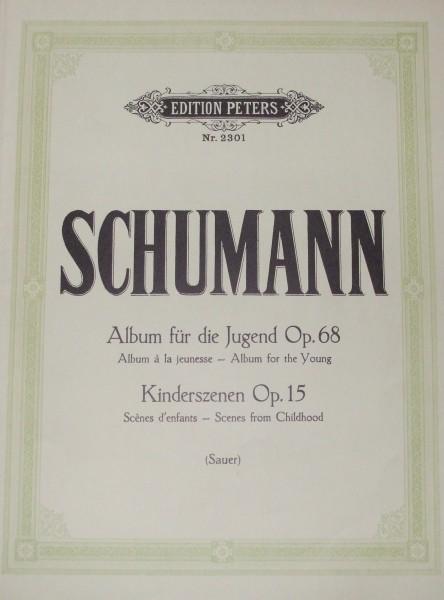 Album für die Jugend op. 68 & Kinderszenen op. 15 RobertSchumann