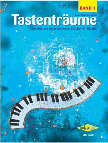 Tastenträume Band 1 von Anne Terzibaschitsch