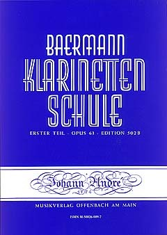 Klarinettenschule 1 op. 63 Anfang der praktischen Schule Carl Baermann