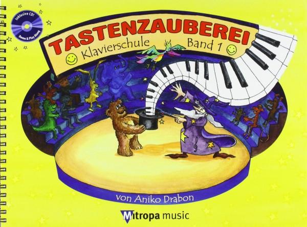 Tastenzauberei, m. Audio-CD Band 1