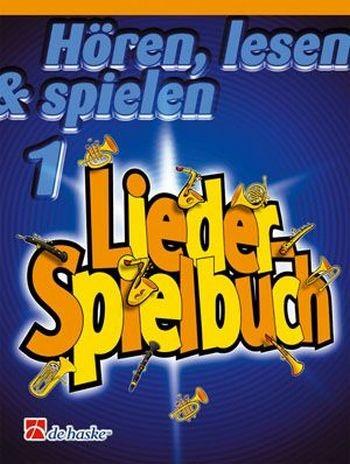 Hören,lesen&spielen Liederspielbuch Band 1 Horn