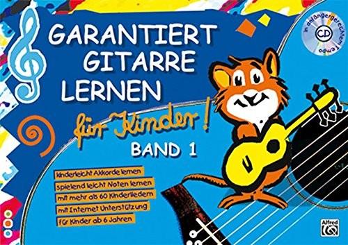 Garantiert Gitarre lernen für Kinder Band 1