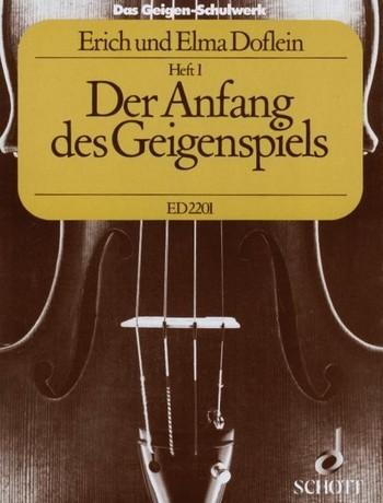 Das Geigenschulwerk von E.Doflein Heft 1