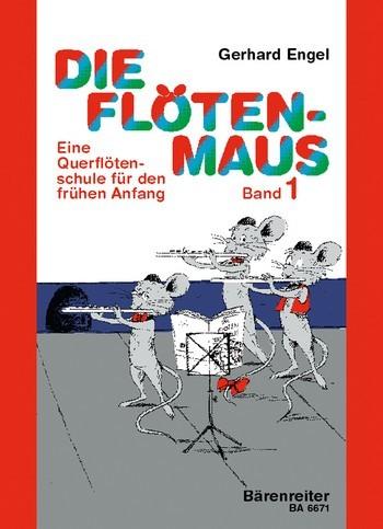 Die Flötenmaus Band 1 Querflötenschule von Gerhard Engel