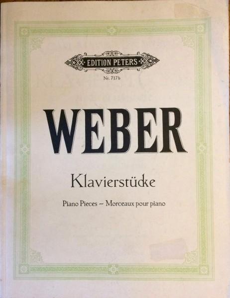 Carl Maria von Weber - Klavierstücke Piano Pieces -Morceaux pour piano Taschenbuch – 1930