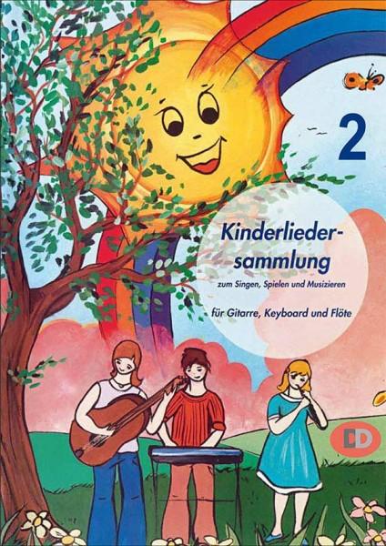 Kinderliedersammlung 2 zum Singen, Spielen und Musizieren