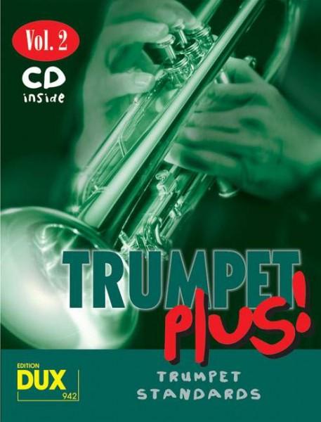 Trumpet plus Vol. 2 8 weltbekannte Titel für Trompete mit Playback-CD