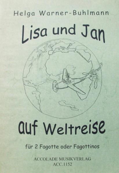 Lisa und Jan auf Weltreise Helga Warner Buhlmann für 2 Fagotte oder Fagottinos