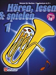 Hören,lesen&spielenSchule für Bariton/Euphonium in C im Baßschlüssel Band 1
