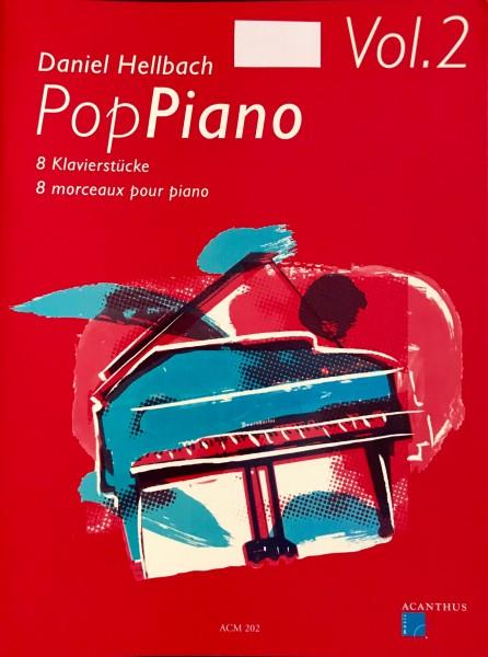 Pop Piano Vol. 2 von Daniel Hellbach 8 Klavierstücke