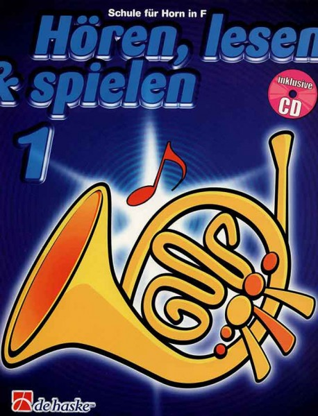Hören, lesen&spielen Horn in F Band 1