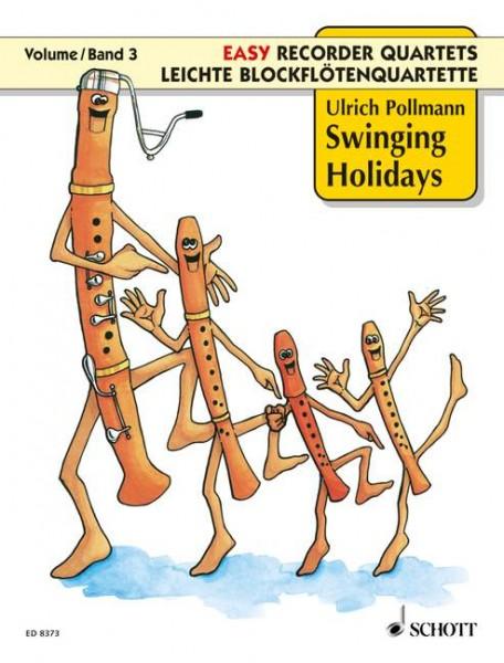 Swinging Holidays Vol. 3 leichte Blockflötenquartette (SATB od. AATB)