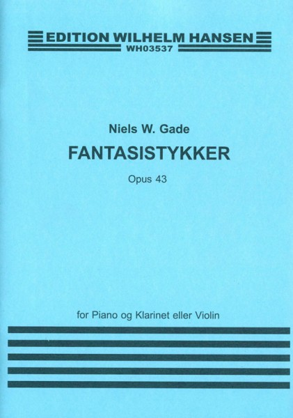 Fantasistykker for Clarinet And Piano Op.43