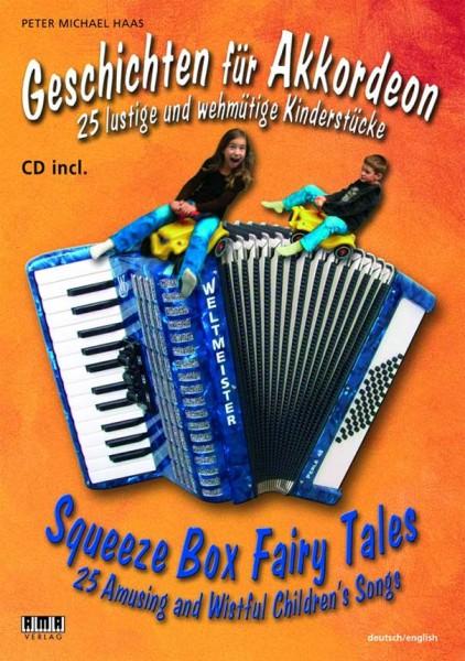 Geschichten für Akkordeon 25 lustige und wehmütige Kinderstücke - CD incl.