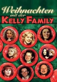 Weihnachten mit der Kelly Familie