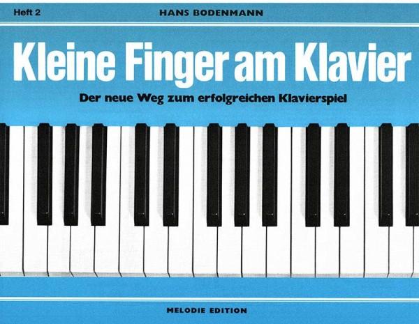 Kleine Finger am Klavier Heft 2 von Hans Bodenmann